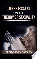 three essays on the theory of sexuality sigmund freud google books three essays on the theory of sexuality · sigmund freud limited preview 2016