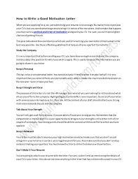 How to Write a Good Motivation Letter Whenyouare applyingfora  job,justsubmittingyourresume isnotenough.