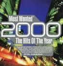 Most Wanted 2000: The Hits of the Year