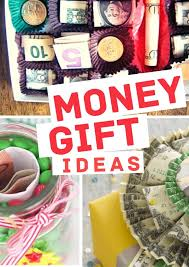 Accurately study through the magnificent range of birthday gifts upon our internet and make a decision the a person yourself like, in depth the payment process and all is performed. 17 Insanely Clever Fun Money Gift Ideas