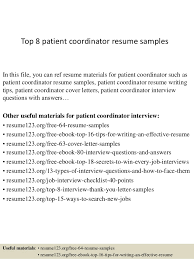 Top 8 patient coordinator resume samples In this file, you can ref resume  materials for ...
