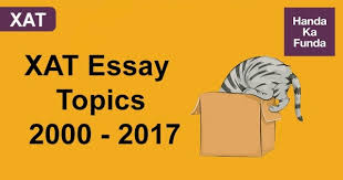 what kind of essays are asked in xat entrance exam quora 2000 ships are safer in the harbour but they are not meant for the same