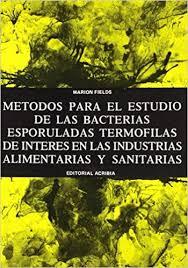 Amazon.com: Métodos estudio bacterias termófilas esporuladas en  industrias... (Spanish Edition) (9788420003894): Fields, Marion: Books