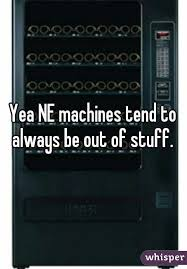 Scantron Vending Machine New I'll Just Get A Scantron From The Vending Machine Oh Wait Nope It's