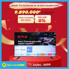 Điện máy XANH (dienmayxanh.com) - 🎉Smart Tivi Samsung 4K 43 inch  UA43NU7090 ✓Trả góp 0%   Trả trước 0đ ✓Đổi sản phẩm lỗi miễn phí trong 1  tháng. ✓Bảo hành chính hãng
