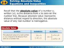 8 holt algebra 2 2 8 solving absolute value equations and inequalities recall that the absolute value