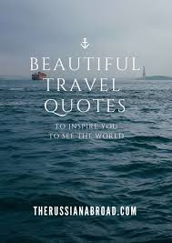 Quotes for travel 100 Beautiful Travel Quotes To Tease Your Wanderlust 28