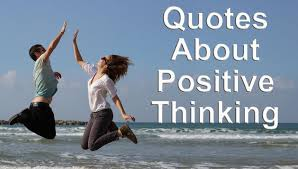 essay about positive thinking best quotes about positive thinking  best quotes about positive thinking best quotes about positive thinking