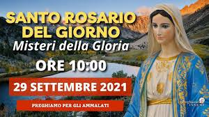 Il Santo Rosario di oggi 29 Settembre 2021 - Misteri Gloriosi - YouTube