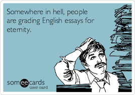 somewhere in hell people are grading english essays for eternity somewhere in hell people are grading english essays for eternity
