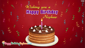 Birthday greeting nephew ~ Birthday greeting nephew ~ Happy birthday nephew images nephew birthday wishes pictures