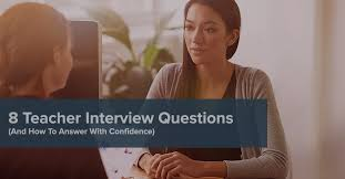 Assistant Principal Interview Questions And Answers 8 Teacher Interview Questions How To Answer Confidently