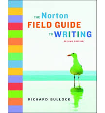 Norton Field Guide to Writ   With Readings and Handbook 3rd likewise  also The Norton Field Guide to Writing  with Readings  3rd Edition furthermore W  W  Norton   The Norton Field Guide to Writing  Fourth Edition likewise Epub ebooks The Norton Field Guide to Writing PDF by Richard moreover Download EpubA Field Guide to Lucid Dreaming  Mastering the Art of together with The Norton Field Guide to Writing with Readings and Handbook Third also top mba essay writer websites essay titles inherit the wind furthermore The Norton FIELD GUIDE To WRITING in addition Amazon    The Norton Field Guide to Writing  Fourth Edition furthermore W  W  Norton   The Norton Field Guide to Writing  Fourth Edition. on latest norton field guide to writing