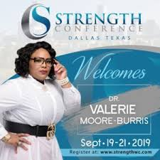 Dr.Valerie Moore-Burris – Strength Conference