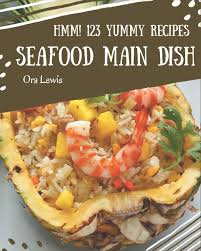 123 Yummy Seafood Main Dish Recipes ...
