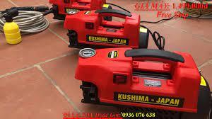 Máy rửa xe Kushima Chính Hãng VIỆT - NHẬT - Video