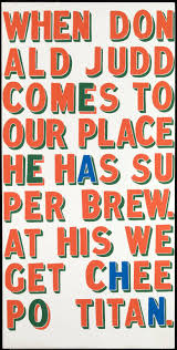 When Donald Judd Comes to our Place...', Bob and Roberta Smith, 1997 | Tate