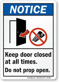 ansi notice sign keep door closed at all times do not prop door open no door wedge symbol s2 0511
