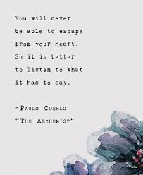 Escape Quotes Stunning Escape From Your Heart Coelho Quotes Pinterest Paulo Coelho