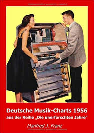 Buy Deutsche Musik Charts 1956 Book Online At Low Prices In