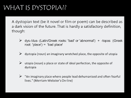 dystopian film background information a dystopian text be it  2 a
