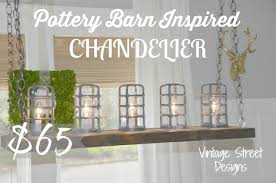 pottery barn inspired chandelier only 65 vintage street designs 34