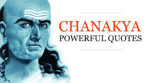 Chanakya Quotes Chanakya Niti
