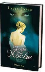 El velo de la noche - Lidia Joyce -5% en libros | FNAC