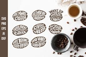 Lettering Quotes In The Coffee Beans Shape Svg Cut File