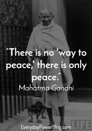 Gandhi Quotes On Peace Enchanting Quotes About Peace Gandhi 48 Quotes