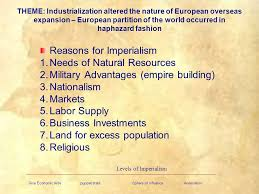 Reasons For Imperialism Chapter 24 Industrialization And Imperialism Ppt Video Online
