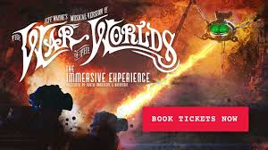<b>Jeff Wayne's</b> The War of The Worlds: The Immersive Experience