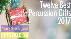 top 12 gifts for drummers percussionists 2017 swiss cheese beats ep 16