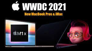 Apple's WWDC 2021 CONFIRM - NEW MacBook Pro & iMac Over The Horizon -  YouTube