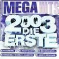 Mega Hits 2003: Die Erste
