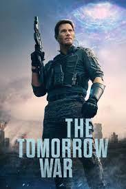The Tomorrow War (2021) - Posters — The Movie Database (TMDB)