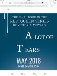 a lot of tears tomorrow red queen victoria aveyard book
