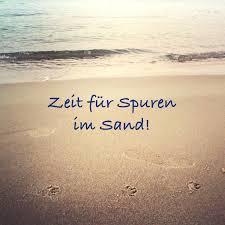 Zeit Für Spuren Im Sand Sprüche
