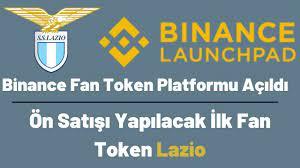 Binance Fan Token Platformu Açıldı !!! Ön Satışı Yapılacak İlk Fan Token  Lazio | Binance