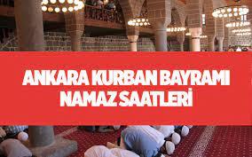Bayram namazı saatleri Ankara 2021 Diyanet kurban bayramı namaz saatleri -  Internet Haber