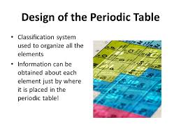 Classification of Elements The Periodic Table. One of the greatest ...