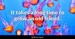 Long Time Quotes BrainyQuote Classy Lengthy Quotes About Friendship