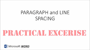 Ms Word Paragraph And Line Spacing Practical Exercise Youtube