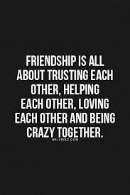 quotes about friendship and trust