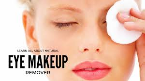 learn all about natural eye makeup remover