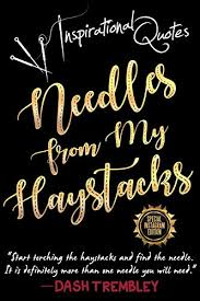 Bold Quotes Inspiration Inspirational Quotes Book Needles From My Haystacks Weaving Your