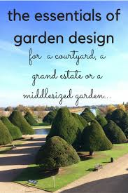 Small Picture Take an insider look at the essentials of garden design The