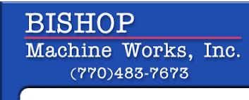 bishop machine works bishop machine works inc atlanta ga machine shops
