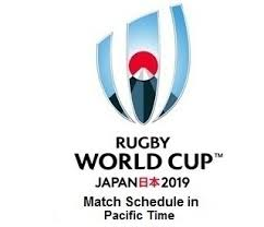 2019 Rugby World Cup Schedule In Pacific Time Pt