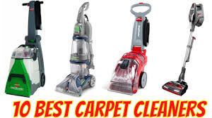 10 best carpet cleaners best carpet cleaners to carpetcleaners